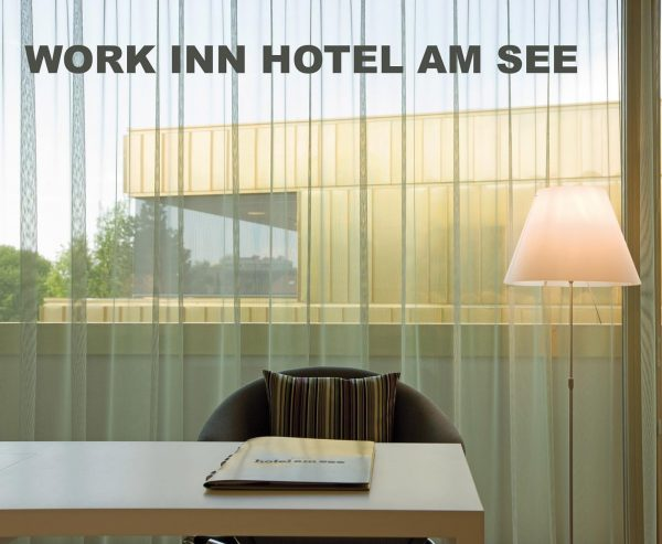 NINE TO FIVE Homeoffice im 4-Sterne-Hotel am See in Hard Endlich raus aus ...