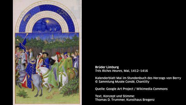 KUB Sonic Views 20: Brüder Limburg, Très Riches Heures, Mai, 1412–1416