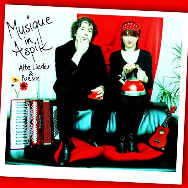 »Musique in Aspik« - Alte Lieder & Poesie: aus ihrem Akt. Newsletter: Liebe ...