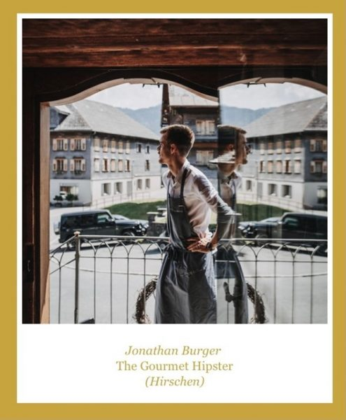Chef Jonathan Burger is the likeable maverick behind the stoves at the legendary Hotel Gasthof Hirschen in...