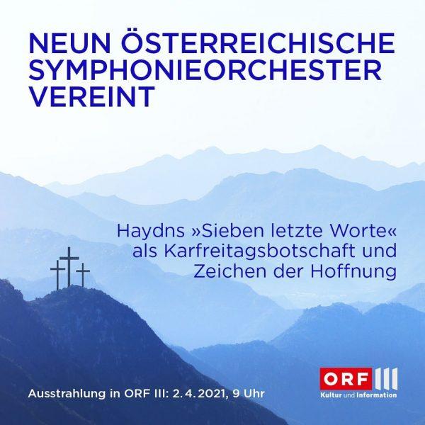 """Wir freuen uns sehr, Teil dieses einzigartigen Projektes zu sein: Neun Symphonieorchester Österreichs spielen Joseph Haydns """"Sieben..."""