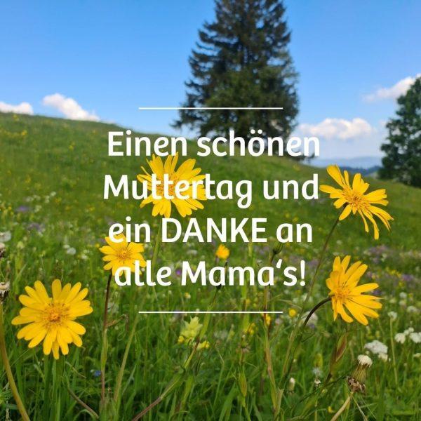 Ein DANKE an alle Mama's. #muttertag #danke KäseStrasse Bregenzerwald - Das Heumilchtal Europas