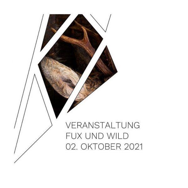 FUX UND WILD Samstag 02. Oktober 2021 - ab 18.30 Uhr - 5 ...