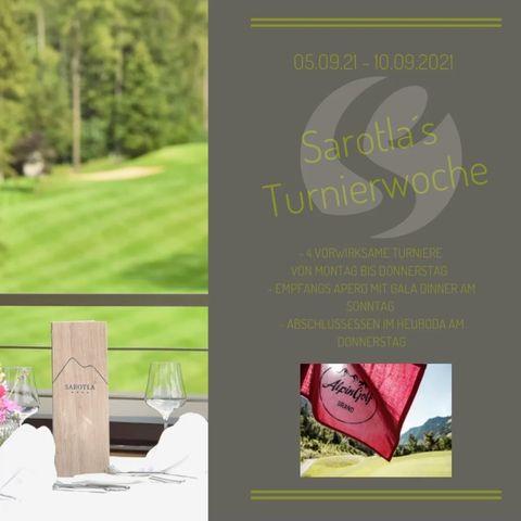 Sarotlas Turnierwoche im September 2021. Safe the Date! #hotelsarotla #sarotlameinurlaubszuhause #golfturnier #golfinaustria #golfevent ...