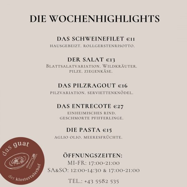 unsere wochenhighlights. zusätzlich zur speisekarte. #dasguat #restaurant #derklostertalerhof #hotel #foodessen #trinken #wochenhighlight #regional #saisonal #klostertal #klösterle #voralberg...