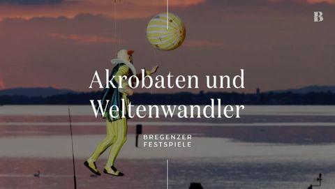 Akrobaten und Weltenwandler: Auf der Bregenzer Seebühne dominieren auch im Jahr 2021 nicht nur die Gesangsakrobaten. Das...