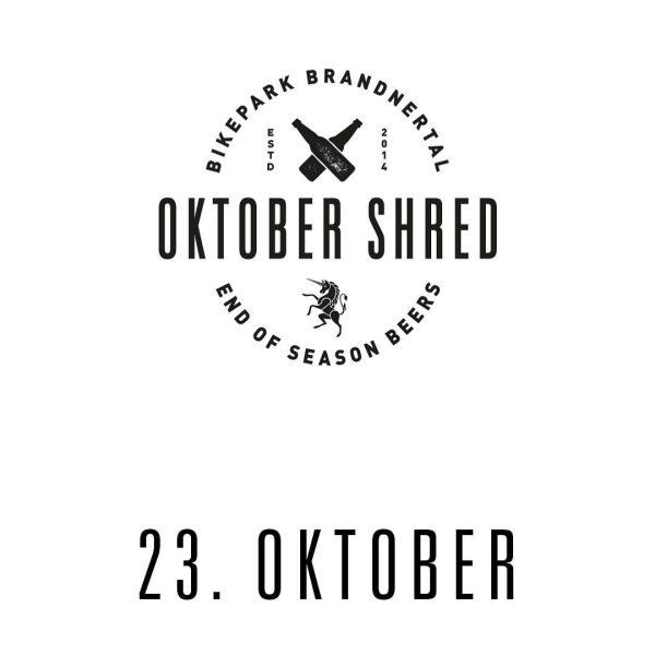 Oktober Shred im @bikeparkbrandnertal ! Das erwartet euch diesen Samstag: 🥨 Das Original ...